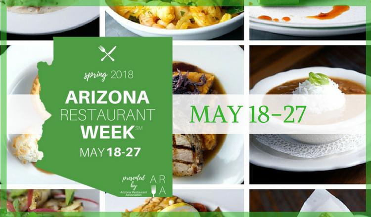 Arizona Restaurant Week   May 18-27