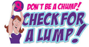 Community Connection: Spotlight on Don't Be a Chump! Check for a Lump!